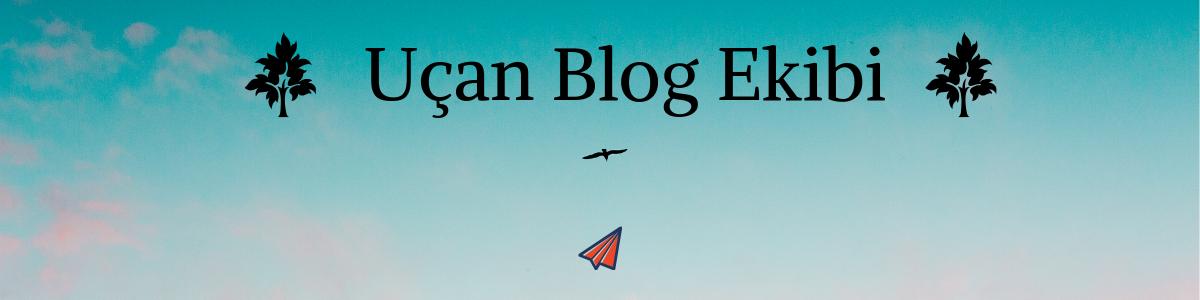 Uçan Blog Ekibi